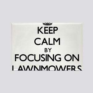Keep Calm by focusing on Lawnmowers Magnets